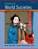 A History of World Societies Volume C: 1775 to the Present, McKay, John P. and Hill, Bennett D., 1457685221