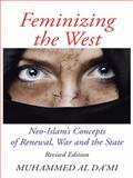 Feminizing the West, Da'mi, Muhammed Al, 1491865229