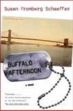 Buffalo Afternoon, Susan F. Schaeffer, 0393325229