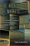 The Architecture of Markets 9780691005225