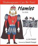 Hamlet for Kids, Lois Burdett, 1552095223