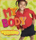 My Body, Sally Hewitt and Angela Royston, 155407522X