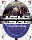 30 Great Cities to Start Out In, Sandra Gurvis, 0028615220