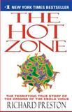 The Hot Zone, Richard Preston, 0385495226