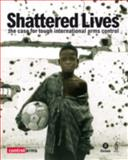 Shattered Lives, Debbie Hillyer and Brian Wood, 0855985224