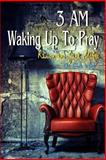 3am Waking up to Pray, Janie McGee and Ramon McGee, 1480195227