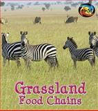 Grassland Food Chains, Angela Royston, 1484605225