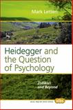 Heidegger and the Question of Psychology : Zollikon and Beyond, Letteri, Mark, 9042025220