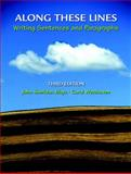 Along These Lines : Writing Sentences and Paragraphs, Biays, John and Wershoven, Carol, 0131875221
