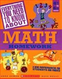 Everything You Need to Know about Math Homework, Kate Kelly and Anne M. Zeman, 043962522X