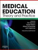 Medical Education : Theory and Practice, , 070203522X