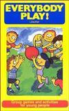 Everybody Play!, A. Loscher, 0920905226