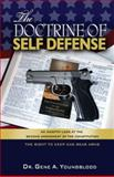 The Doctrine of Self-Defense, Gene A. Youngblood, 0985355220