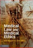 Medical Law and Medical Ethics, Hoppe, Nils and Miola, Jose, 1107015227