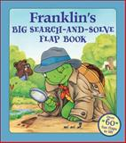 Franklin's Big Search-and-Solve Flap Book, Paulette Bourgeois, 155337522X