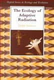 The Ecology of Adaptive Radiation 9780198505228