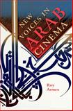New Voices in Arab Cinema, Armes, Roy, 0253015227