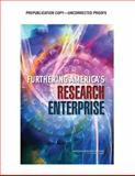 Furthering America's Research Enterprise, Committee on Assessing the Value of Research in Advancing National Goals, Division of Behavioral and Social Sciences and Education, National Research Council, 0309305225