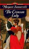 The Crimson Lady, Margaret Summerville, 0451185226