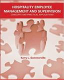 Hospitality Employee Management and Supervision : Concepts and Practical Applications, Sommerville, Kerry L., 0471745227