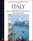 Italy : A Reference Guide from the Renaissance to the Present, Sarti, Roland, 0816045224
