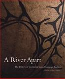 A River Apart, Valerie K. Verzuh, Museum of Indian Arts and Culture Labora, 0890135223