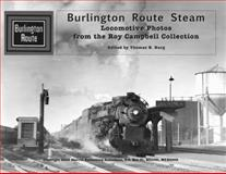 Burlington Route Steam, Thomas E. Burg, 0979575222