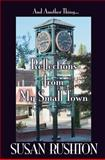 Reflections from My Small Town, Susan Rushton, 0988555220