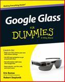 Google Glass for Dummies, Butow, Eric and Stepisnik, Robert, 1118825225