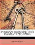 Power Gas Producers, Philip W. Robson, 1148075224