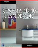 Cinema 4D X Handbook, Anson Call, 1584505222