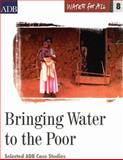 Bringing Water to the Poor, Asian Development Bank, 9715615228