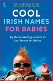 Cool Irish Names for Babies, Pamela Redmond Satran and Linda Rosenkrantz, 0007275226
