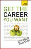 Get the Career You Want, Karen Mannering, 0071775226