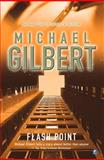 Flashpoint, Michael Gilbert, 0755105222