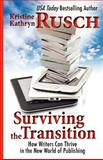 Surviving the Transition, Kristine Rusch, 1475215223