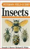 A Field Guide to the Insects of America North of Mexico, Borror, Donald J. and White, Richard E., 0395185238