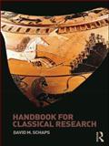 Handbook for Classical Research, David M. Schaps, 0415425239