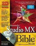 Macromedia Studio MX Bible, Joyce J. Evans and Donna Casey, 0764525239