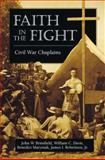 Faith in the Fight, John W. Brinsfield and William Davis, 0811735230