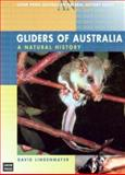 Gliders of Australia : A Natural History, Lindenmayer, David, 086840523X