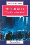 World War I, Zachary Kent, 0894905236