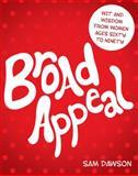 Broad Appeal, Sam Dawson, 1458205231