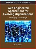 Web Engineered Applications for Evolving Organizations : Emerging Knowledge, Ghazi Alkhatib, 1609605233