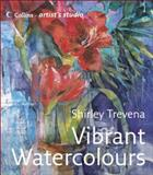 Vibrant Watercolours, Shirley Trevena, 0007225237