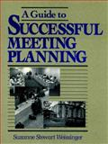 A Guide to Successful Meeting Planning, Weissinger, Suzanne Stewart, 0471545236