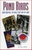 Pond Birds - Gator Basketball : The Whole Story from the Inside, Koss, Bill, 0813015235