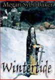Wintertide, Megan Sybil Baker, 1553165233