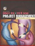 Project Management : The Managerial Process, Gray, Clifford F. and Larson, Erik W., 0071195238