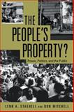 The People's Property?, Lynn a. Staeheli and Don Mitchell, 0415955238